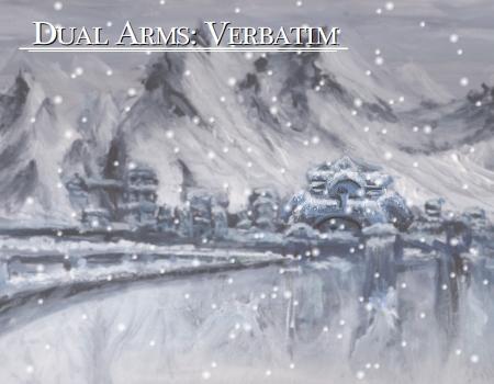 Dual Arms: Verbatim