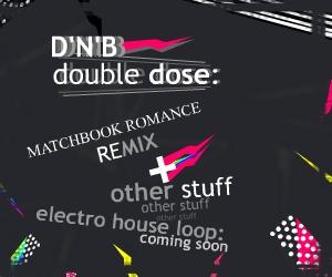 DNB Double Dose!