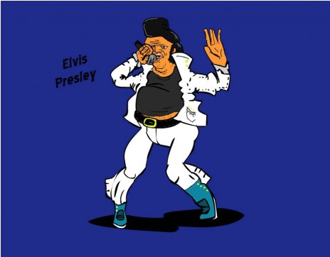 Elvis Presley! for shoe ma n***a homeboy...
