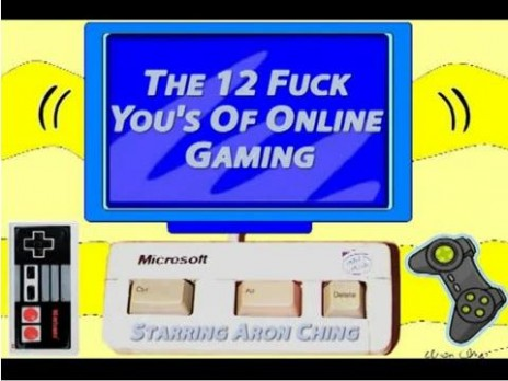 The 12 F*ck You's Of Online Gaming!