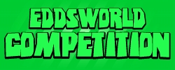 Eddsworld Competition!!!