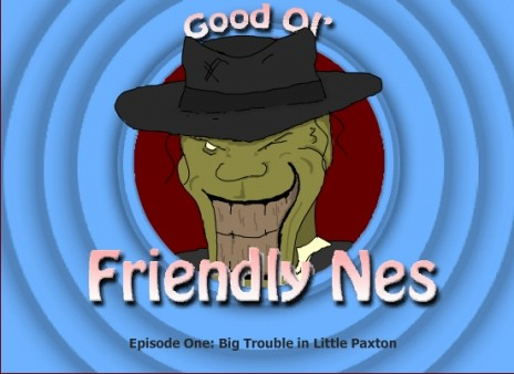Good ol' Friendly Nes Episode 1