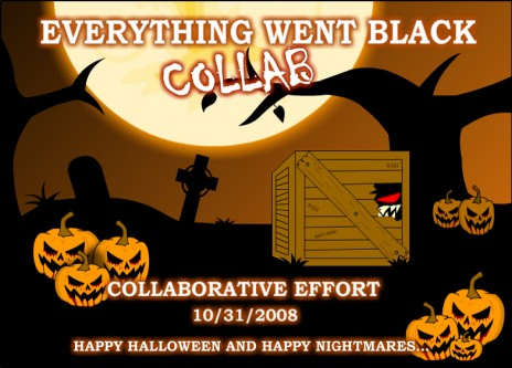 Everything Went Black Collab