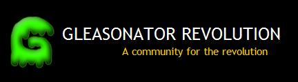 Gleasonator Revolution