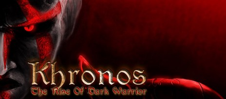 New Hot Games - Khronos: The Rise of Dark Warrior