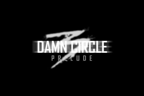 DAMN CIRCLE 3: PRELUDE