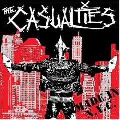 The casualties-MADE IN NYC  OUT NOW!