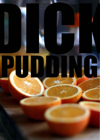 DICK PUDDING