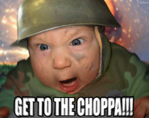 Get to the choppah!