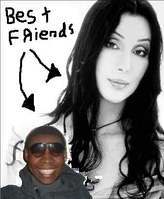 OFFICIAL - Me and Cher are BEST friends...