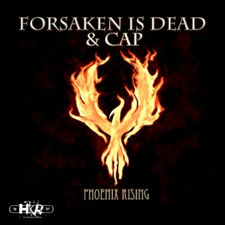 [HKD004] Forsaken Is Dead & CAP - Phoenix Rising EP