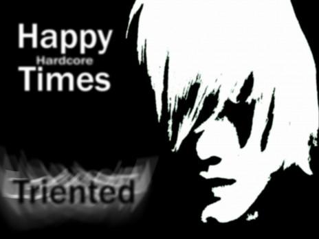 Happy (Hardcore) Times