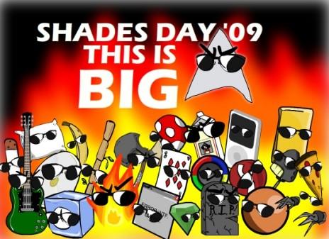 Shades Day '09