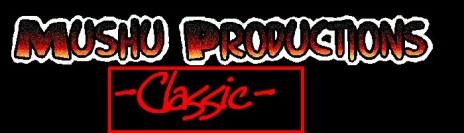 Mushu-Productions:Classic