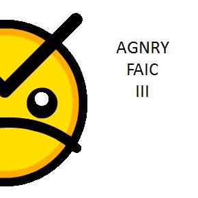 AGNRY FAIC III