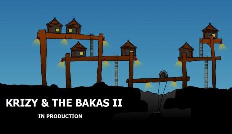 Krizy & The Bakas ...SEQUEL!