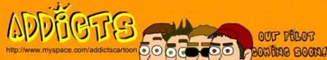 Addicts Cartoon Coming Soon...