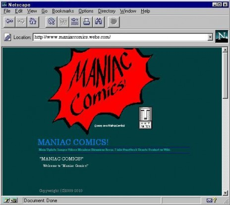 """MANIAC COMICS!""? A website? What are you thinking!?"