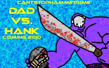dad vs. hank 2010