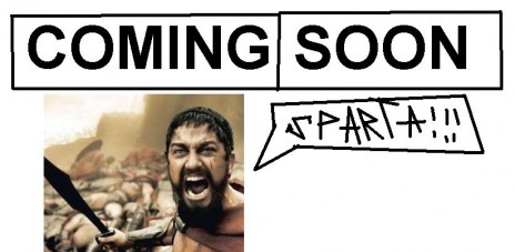 it´s coming for......SPARTA!!!!!!!!!!!!!!!!!!!!!!!!http://www.newgrounds.com/account/news/post#http://www.newgrounds.com/acco