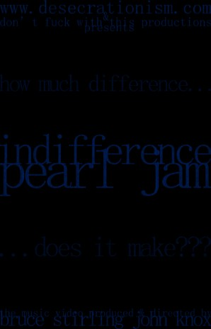 PEARL JAM - INDIFFERENCE