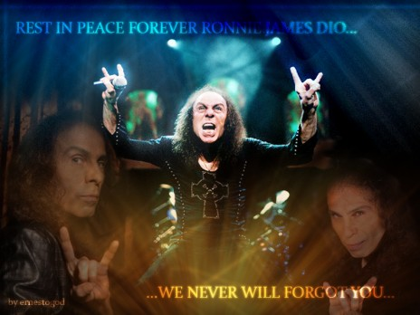 Rest in peace Ronnie James Dio...