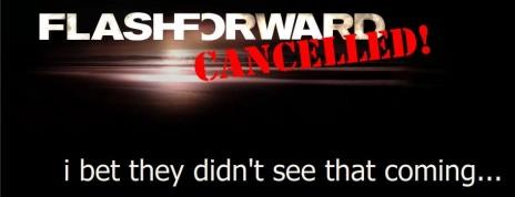 flashforward cancelled