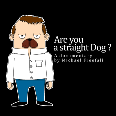 Are you a Straight Dog ?