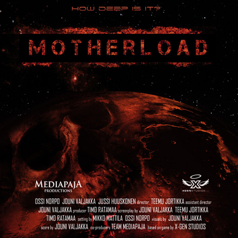 Motherload: The Movie