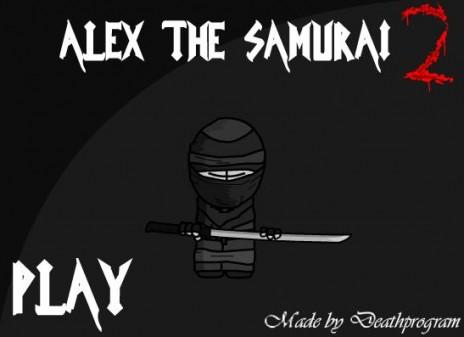 Alex the Samurai 2