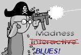 Madness blues :D