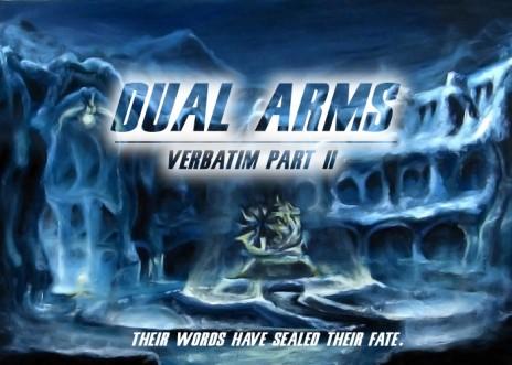 Need Voice Actors - Minor Parts - Dual Arms Verbatim Part 2