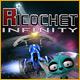 Ricochet Infinity(Ri-co-shai)