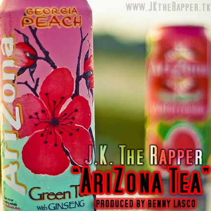 "NEW SINGLE! J.K. The Rapper ""Arizona Tea"" produced by Benny Lasco"