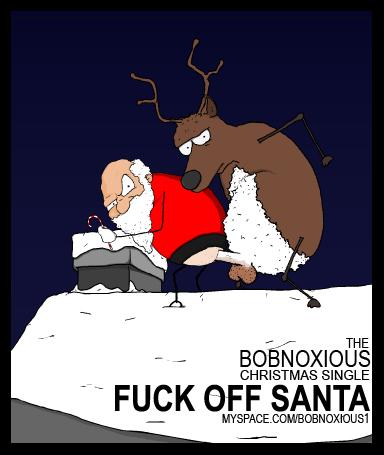 Fuck Off Santa.