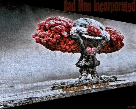 Bad Man Incorporated Album Release