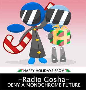Happy Holidays from Radio Gosha!