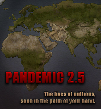 Pandemic 2.5 on the horizon!
