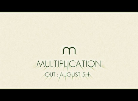 MODIGS - MULTIPLICATION [ OUT AUGUST 5;TH ]