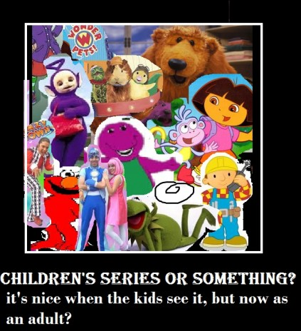 what is your favorite children's program?, or who see strange about that?