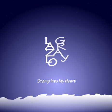 stamp into my heart...
