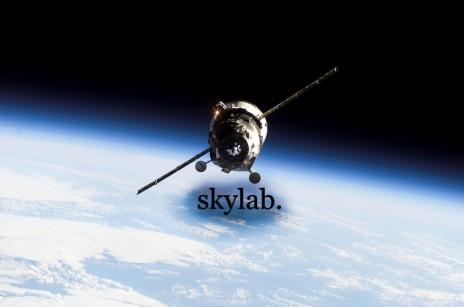 SkyLab... In Town.