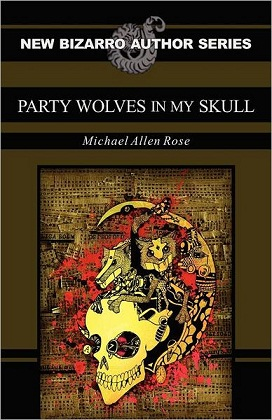 Party Wolves in My Skull!
