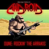 Dune: Rocking The Arrakis
