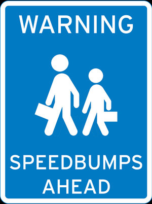Warning: Speedbumps Ahead!