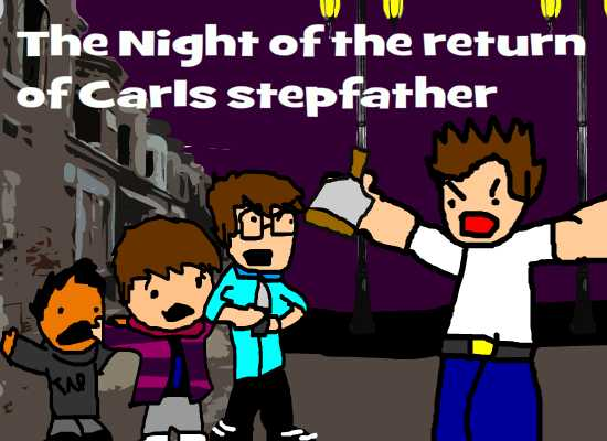 The Night of the Return of Earls Stepdad