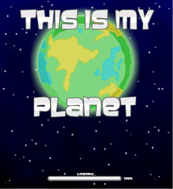 THIS IS MY PLANET