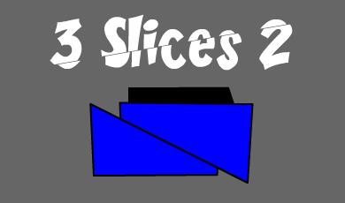 3 Slices 2