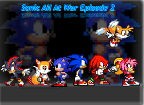 Sonic All At War Episode 2