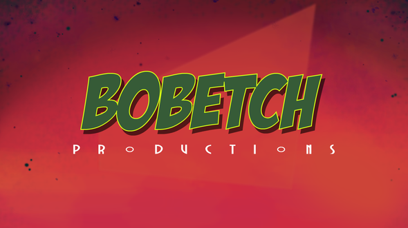 BOBETCH PRODUCTIONS